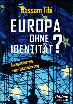 Das passende Buch zu Tibis Vortrag, diesen Oktober im Ibidem-Verlag veröffentlicht.